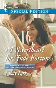 A Sweetheart for Jude Fortune ebook by Cindy Kirk