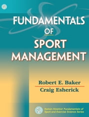 Fundamentals of Sport Management ebook by Robert Baker,Craig Esherick