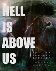 Hell Is Above Us ebook by Jonathan Bloom
