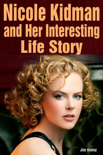 Nicole kidman and her famous role in the movies ebook by jim kenny nicole kidman and her famous role in the movies ebook by jim kenny fandeluxe Image collections