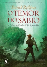 O temor do sábio ebook by Patrick Rothfuss