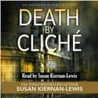 Death by Cliché audiobook by Susan Kiernan-Lewis