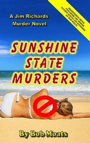 Sunshine State Murders ebook by Bob Moats