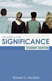 The Search for Significance Student Edition ebook by Robert McGee