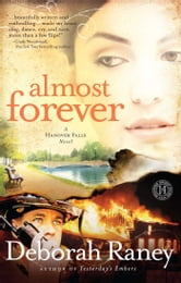 Almost Forever - A Hanover Falls Novel ebook by Deborah Raney