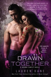 Drawn Together ebook by Lauren Dane