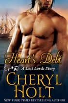 Heart's Debt ebook by Cheryl Holt