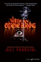 With An Extreme Burning ebook by Bill Pronzini