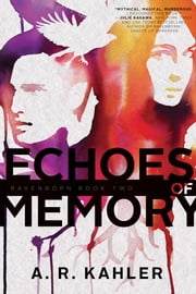 Echoes of Memory ebook by A. R. Kahler