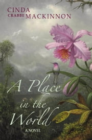 A Place In The World ebook by Cinda Crabbe MacKinnon