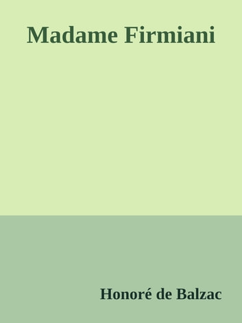 Madame Firmiani ebook by Honoré de Balzac