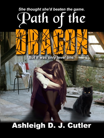 Path of the Dragon ebook by Ashleigh D.J. Cutler