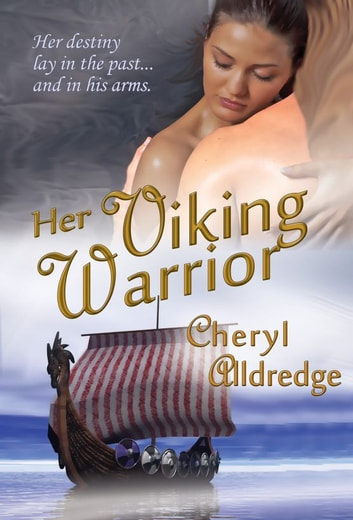 Her Viking Warrior ebook by Cheryl Alldredge