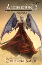 Zinnia ebook by Christina Bauer