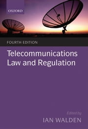 Telecommunications Law and Regulation ebook by