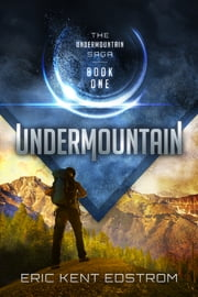 Undermountain ebook by Eric Kent Edstrom