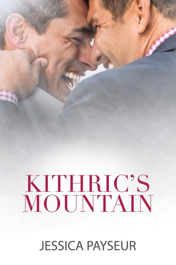 Kithric's Mountain ebook by Jessica Payseur
