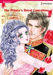 The Prince's Royal Concubine (Harlequin Comics) - Harlequin Comics ebook by Lynn Raye Harris,Karin Miyamoto