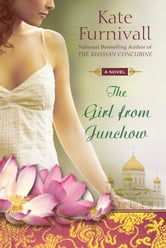 The Girl from Junchow ebook by Kate Furnivall