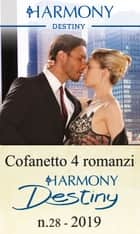 Cofanetto 4 Harmony Destiny n.28/2019 ebook by Joanne Rock, Maureen Child, Brenda Jackson,...
