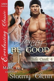 Jonny Be Good ebook by Stormy Glenn
