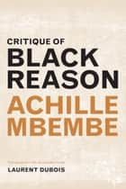 Critique of Black Reason ebook by