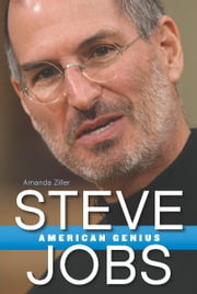 Steve Jobs: American Genius ebook by Amanda Ziller