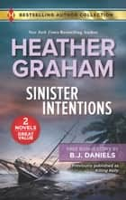 Sinister Intentions & Secret Bodyguard - A 2-in-1 Collection ebook by Heather Graham, B.J. Daniels