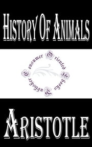History of Animals ebook by Aristotle