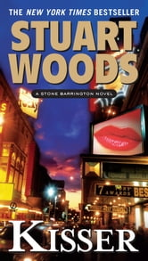Kisser - A Stone Barrington Novel ebook by Stuart Woods