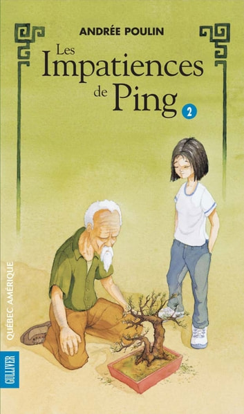 Ping 2 - Les Impatiences de Ping ebook by Andrée Poulin