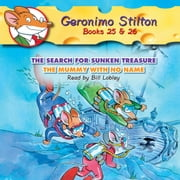 Geronimo Stilton Books #25: The Search for Sunken Treasure & #26: The Mummy with No Name audiobook by Geronimo Stilton