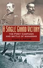 A Single Grand Victory ebook by Ethan S. Rafuse