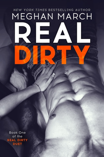 Real Dirty ebook by Meghan March