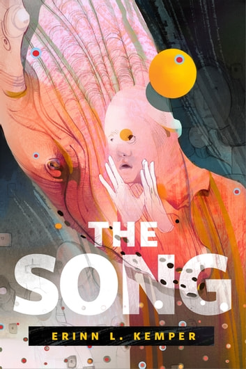The Song - A Tor.com Original eBook by Erinn L. Kemper