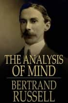 The Analysis Of Mind 電子書 by Bertrand Russell