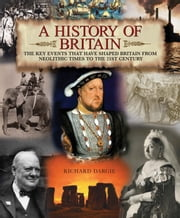 A History of Britain ebook by Richard Dargie