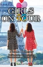 Girls on Tour ebook by Nicola Doherty