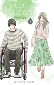 Perfect World - tome 7 ebook by Rie Aruga