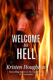 Welcome to Hell ebook by Kristen Houghton