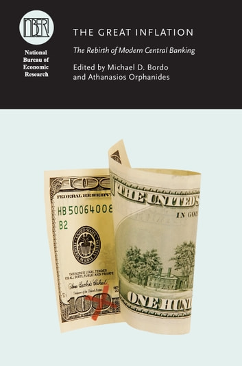 The Great Inflation - The Rebirth of Modern Central Banking ebook by