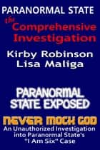 Paranormal State: The Comprehensive Investigation ebook by