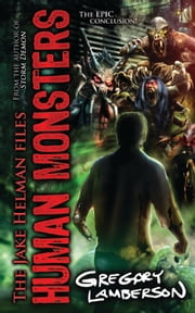 Human Monsters ebook by Gregory Lamberson