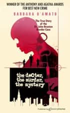 The Doctor, The Murder, The Mystery ebook by Barbara D'Amato