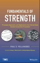 Fundamentals of Strength ebook by Paul S. Follansbee,George T. Gray III