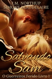 Salvando Sam ebook by Simone Beaudelaire, J.M. Northup