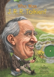 Who Was J. R. R. Tolkien? ebook by Meg Belviso,Jonathan Moore,Nancy Harrison,Pam Pollack