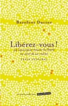Libérez-vous eBook by Barefoot Doctor