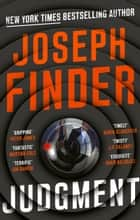 Judgment - the stunning new thriller from the New York Times bestseller ebooks by Joseph Finder