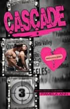 Cascade: Unapologetic ebook by Pamela Ann